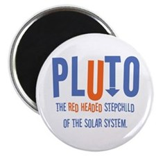 Pluto Red Headed Stepchild Magnet