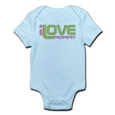 I love Mommy Infant Bodysuit