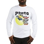Pluto 1930-2006 Long Sleeve T-Shirt