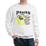 Pluto 1930-2006 Sweatshirt