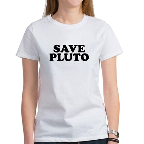 Save Pluto Womens T-Shirt