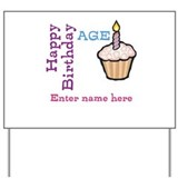 Birthday cupcake personalized Yard Signs