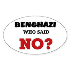 Benghazi Who Said NO? Decal