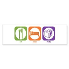 Eat Sleep Study Bumper Bumper Sticker