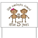 5th Anniversary Love Monkeys Yard Sign