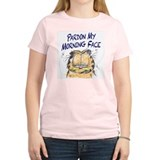 PARDON MY MORNING FACE T-Shirt