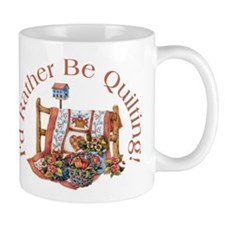 Rather Be Quilting Coffee Mug