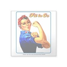 Fit to Go with Rose the Riveter Square Sticker 3&q