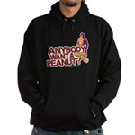 Anybody Want A Peanut? Hoodie
