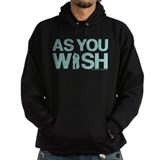 As You Wish Princess Bride Hoodie