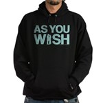 As You Wish Princess Bride Hoodie (dark)