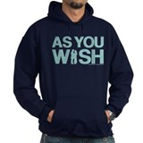 As You Wish Princess Bride Hoody