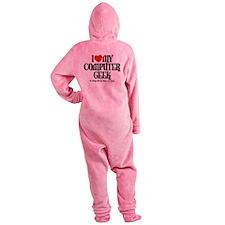 I Love My Comp Geek 051609.png Footed Pajamas