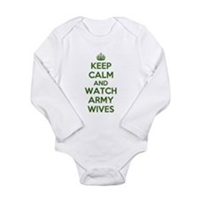 Keep Calm and Watch Army Wives Long Sleeve Infant