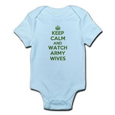 Keep Calm and Watch Army Wives Infant Bodysuit
