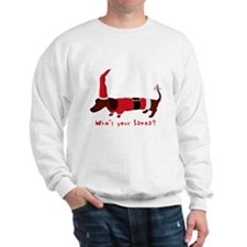 Whos your Santa? Sweatshirt