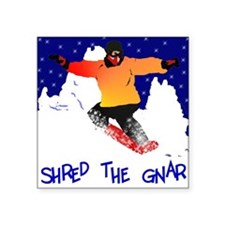 Shred the gnar snow boarding Rectangle Sticker