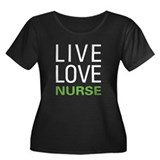 Live Love Nurse Plus Size T-Shirt