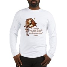 Funky Gandhi-Dig the Earth Long Sleeve T-Shirt