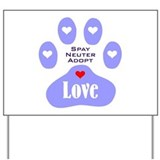 Paw Of Love Yard Sign