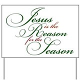 Jesus is the Reason Yard Sign