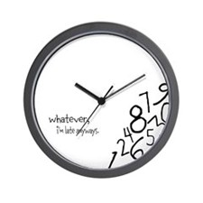 Funny Lately Wall Clock