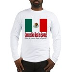 Illegal Immigration Long Sleeve T-Shirt