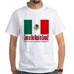 Illegal Immigration White T-Shirt