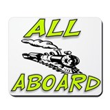 """All Aboard"" Mousepad"