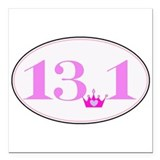 "13.1 princess run Square Car Magnet 3"" x 3"""