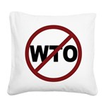 3-No WTO.png Square Canvas Pillow