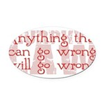 Murphy's Law.png Oval Car Magnet