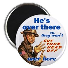 "He's Over There 2.25"" Magnet (10 pack)"