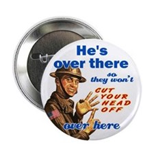 """He's Over There 2.25"""" Button (10 pack)"""