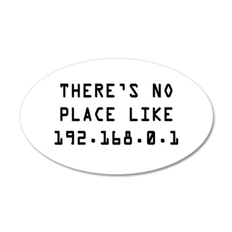 Theres No Place Like Home 20x12 Oval Wall Decal