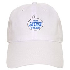 I'm the Dad of the Bride Baseball Cap