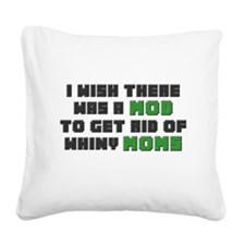 Minecraft Mod for Moms Square Canvas Pillow
