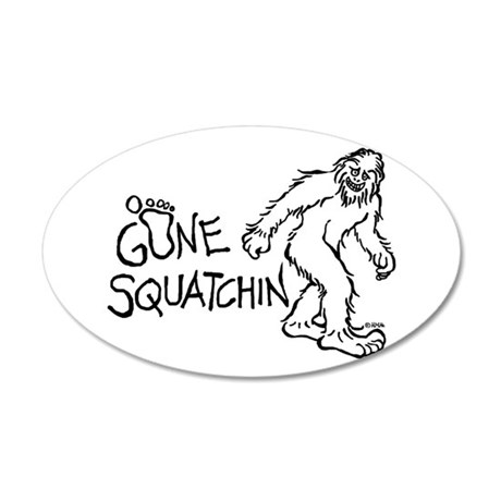 Gone Squatchin 20x12 Oval Wall Decal