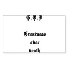 greatness over death Decal