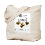 &quot;all my s'crap!&quot; Tote