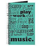 Music Practice Eat sleep Dream Journal