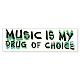 Music Is My Drug (grn) Car Sticker