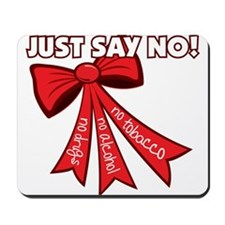 Just Say No Mousepad