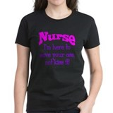 Nurse Here To Save Your Ass Tee