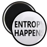 Entropy Happens Fade 2.25&quot; Magnet (10 pack)