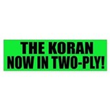 The Koran - Now in two-ply Bumper Car Sticker