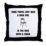 High Five Chair Throw Pillow