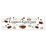 Official COMMON GROUNDS Coffee Shop Bumper Bumper Sticker