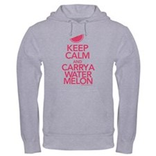 Keep Calm Carry a Watermelon Hooded Sweatshirt