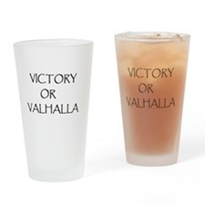 victory or valhalla Drinking Glass